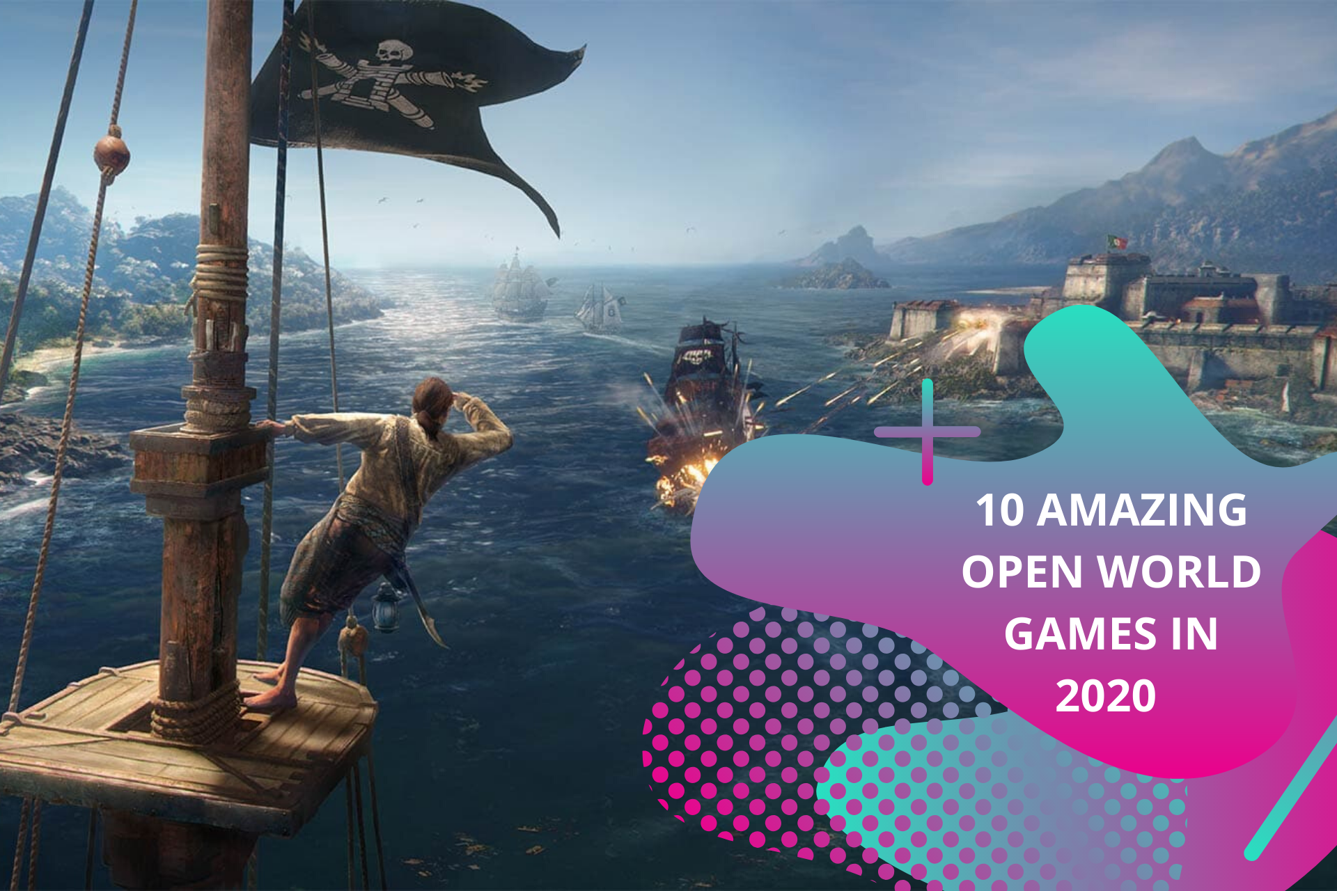10 amazing open world games in 2020