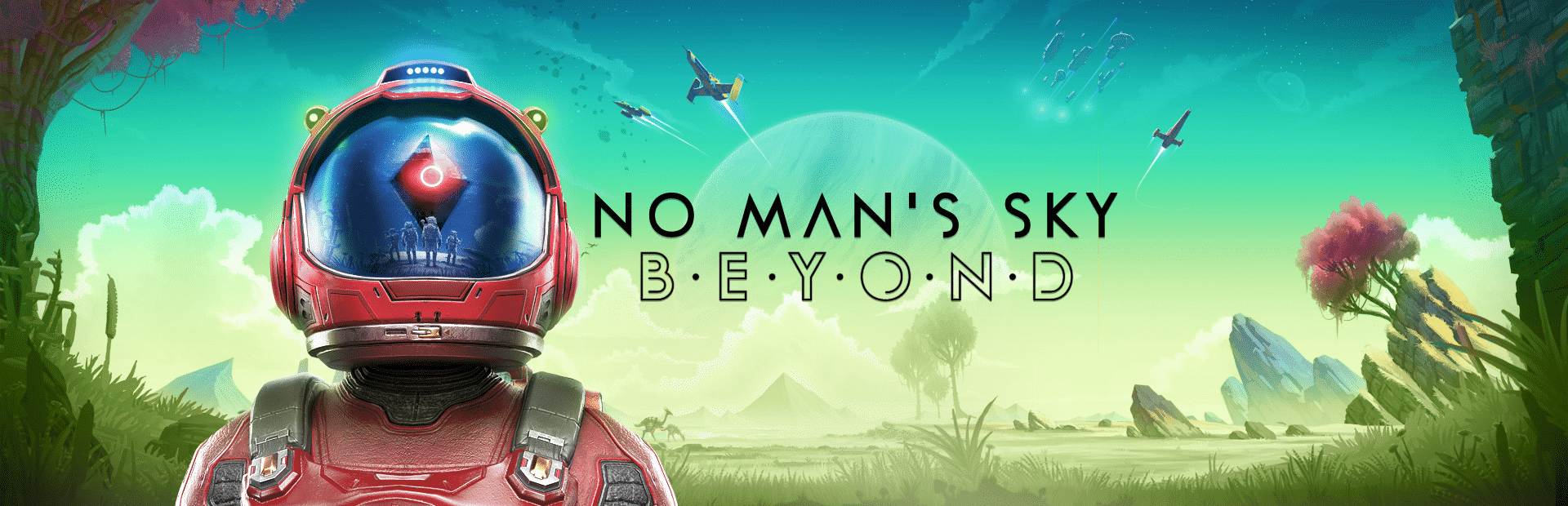 No Man's Sky: Beyond, a look into the next evolution